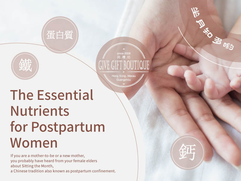Sitting the Month – The Essential Nutrients for Postpartum Women