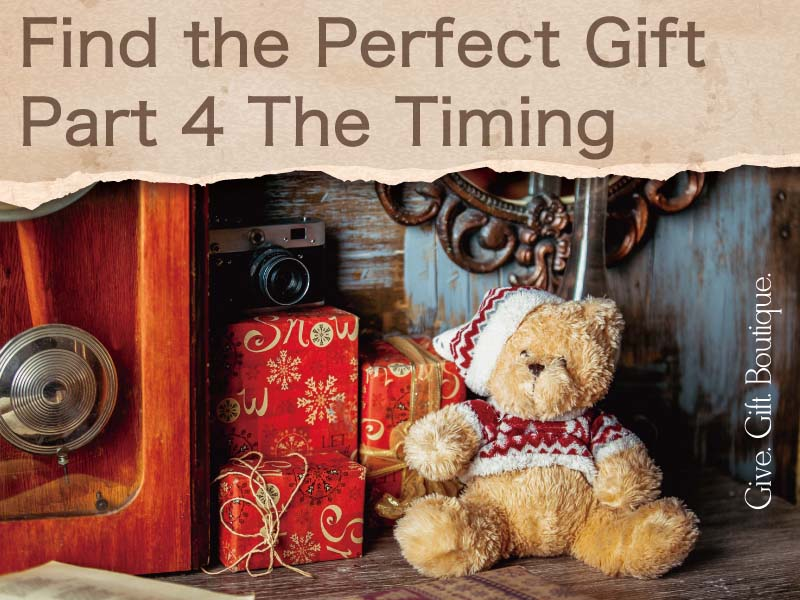 Find the Perfect Gift - Part 4 The Timing