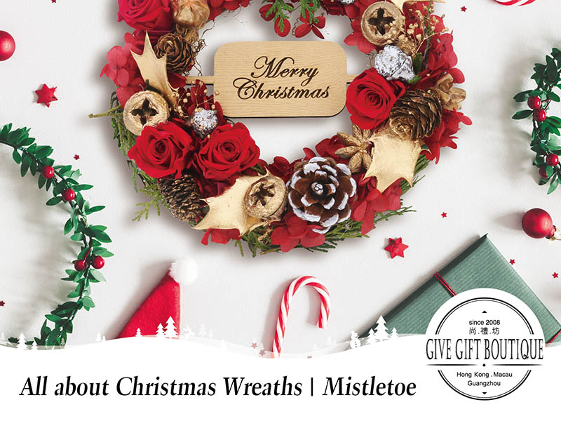 All about Christmas Wreaths | Mistletoe