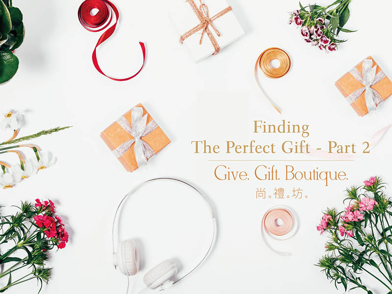 Finding The Perfect Gift - Part 2