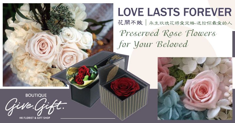 Love Lasts Forever - Preserved Rose Flowers for Your Beloved