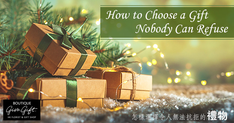 How to Choose a Gift Nobody Can Refuse